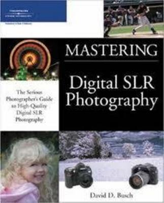 Product picture Mastering Digital SLR Photography Latest
