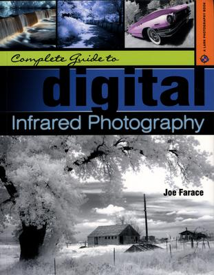 Product picture Complete Guide to Digital Infrared Photography
