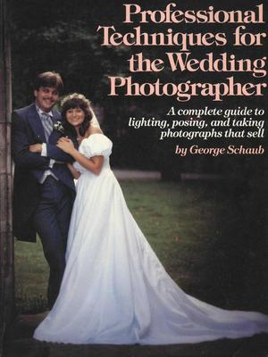 Product picture Professional Techniques for the Wedding Photographer