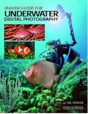 Product picture Master Guide for Underwater Digital Photography