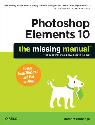 Product picture Photoshop Elements 10 - The Missing Manual