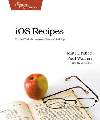 Product picture iOS Recipes - Tips & Tricks for Awesome iPhone and iPad Apps